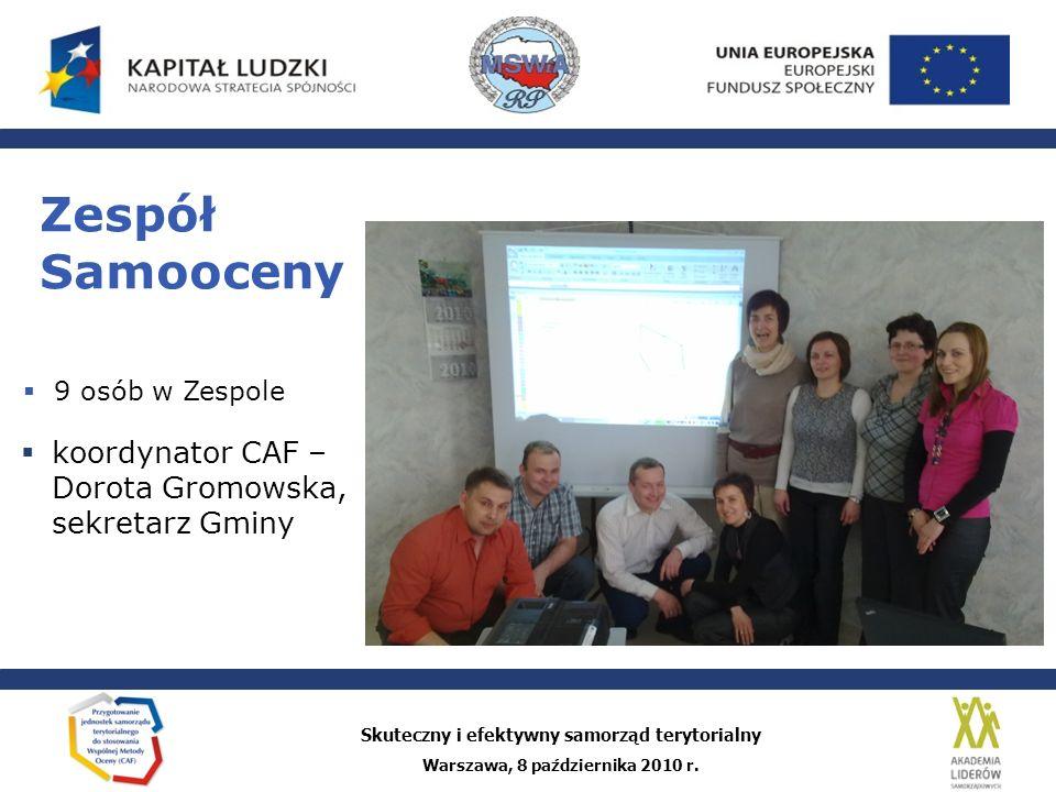 Zespół Samooceny koordynator CAF – Dorota Gromowska, sekretarz Gminy