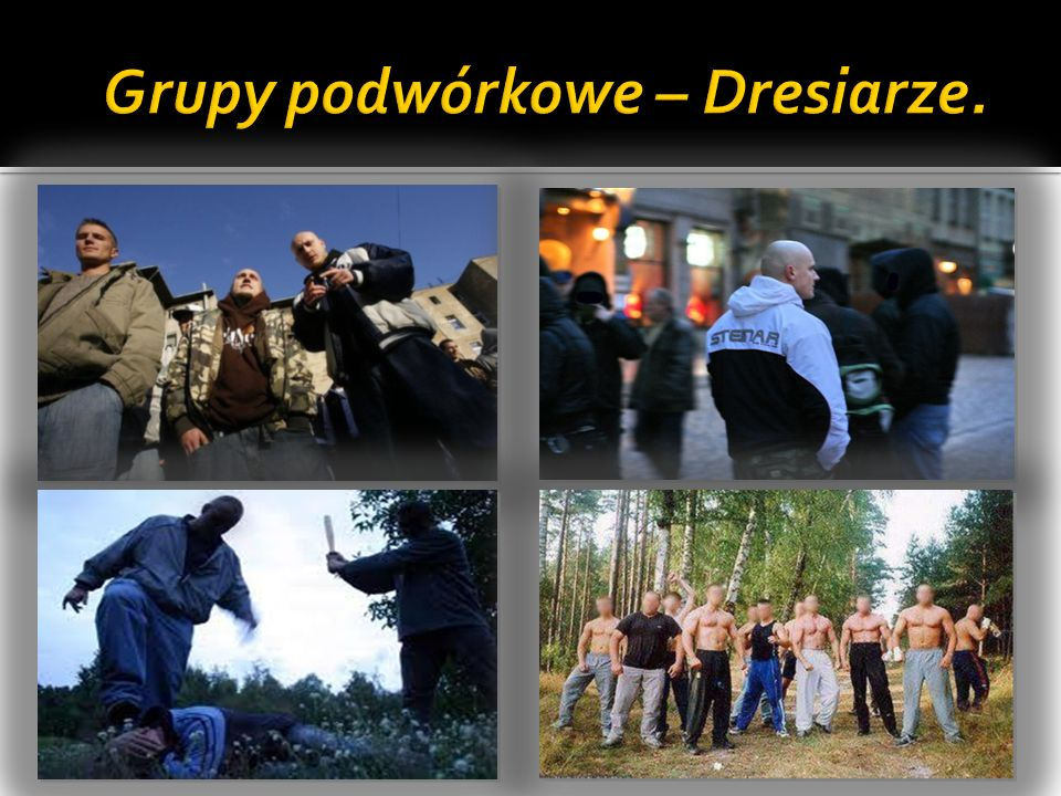 Grupy podwórkowe – Dresiarze.