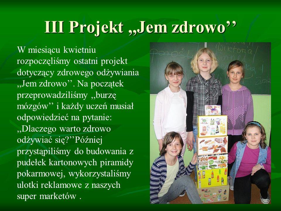 III Projekt ,,Jem zdrowo''