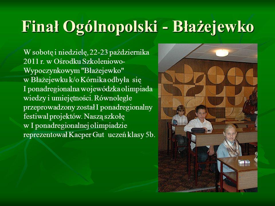 Finał Ogólnopolski - Błażejewko