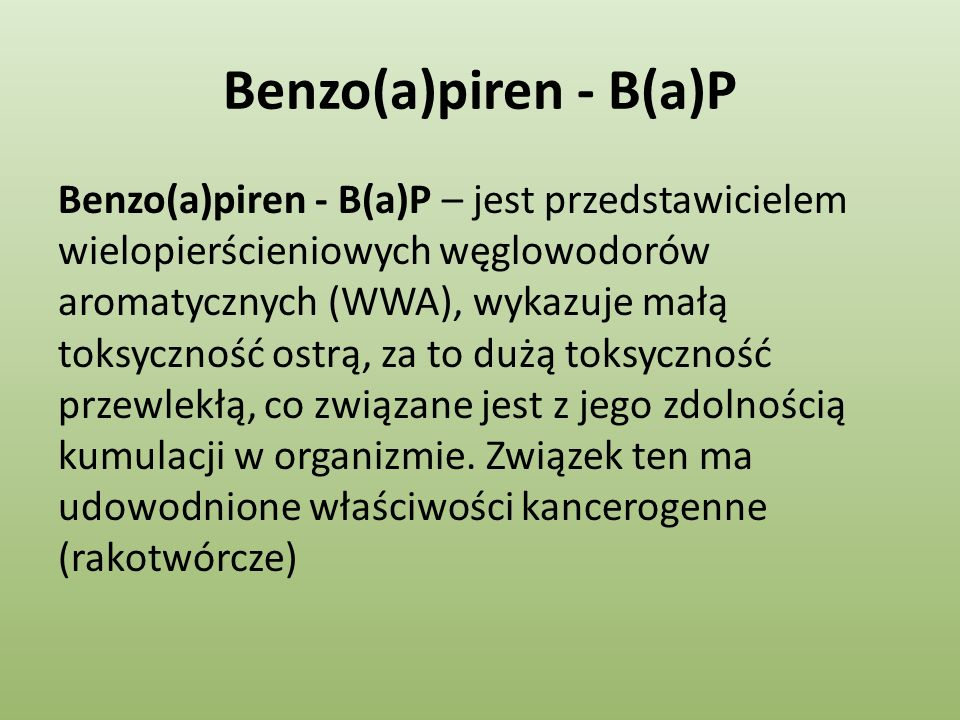 Benzo(a)piren - B(a)P