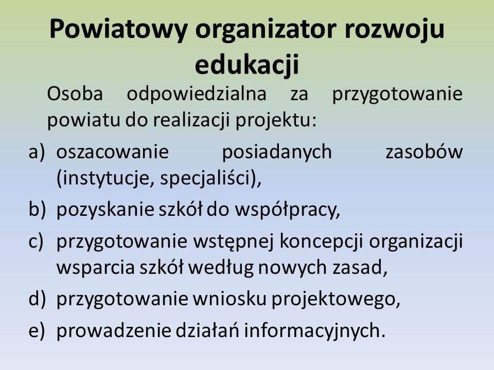 Powiatowy organizator rozwoju edukacji