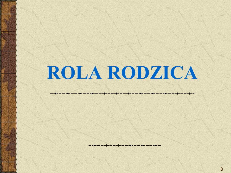ROLA RODZICA