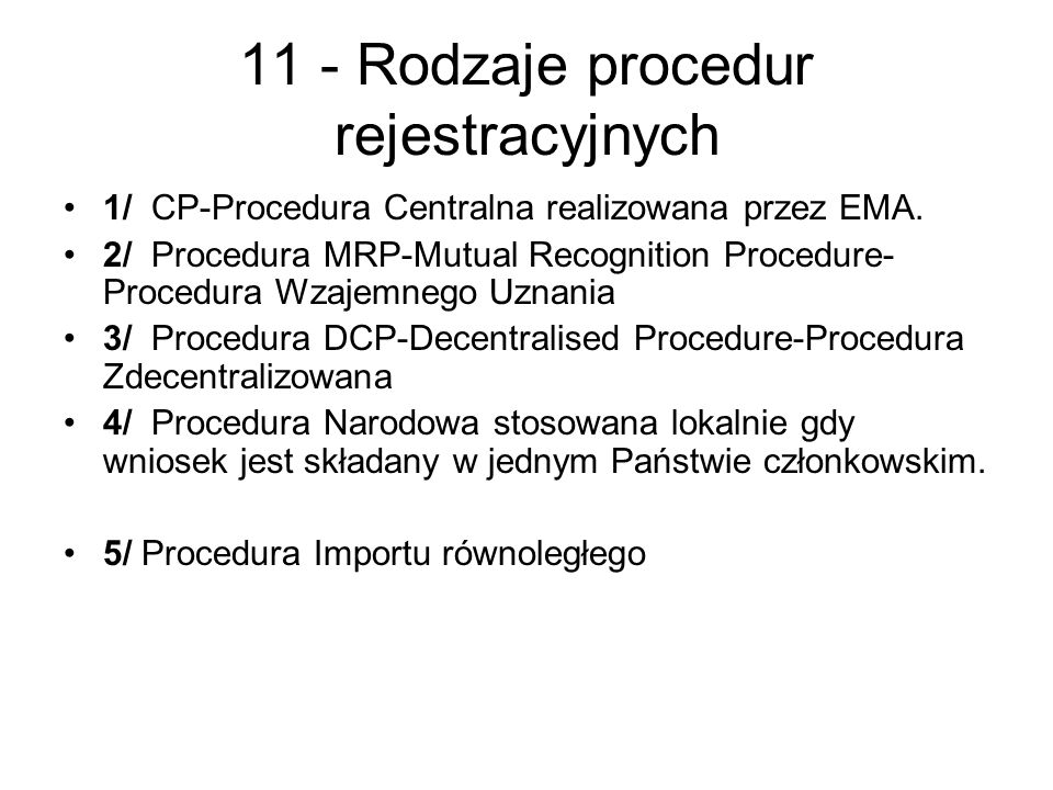 11 - Rodzaje procedur rejestracyjnych