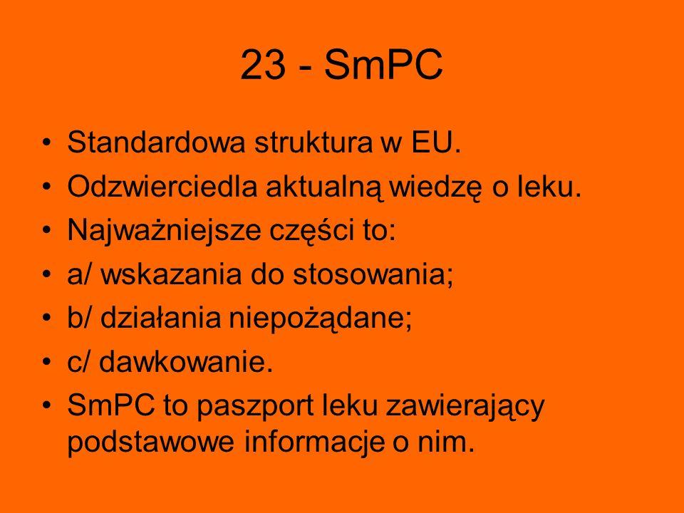 23 - SmPC Standardowa struktura w EU.