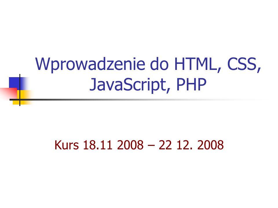 Wprowadzenie do HTML, CSS, JavaScript, PHP
