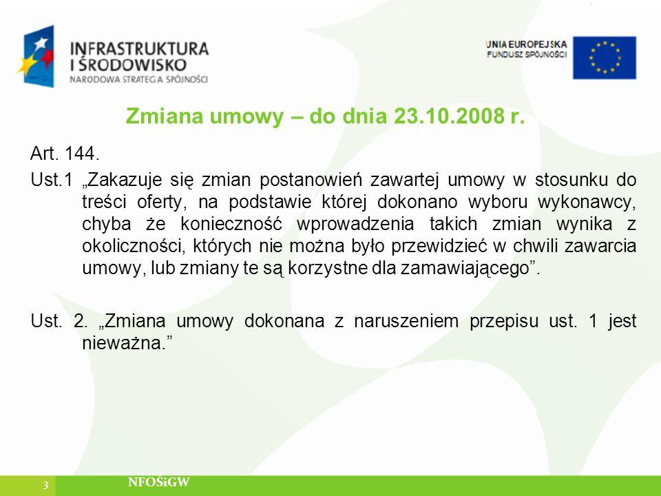 Zmiana umowy – do dnia 23.10.2008 r.