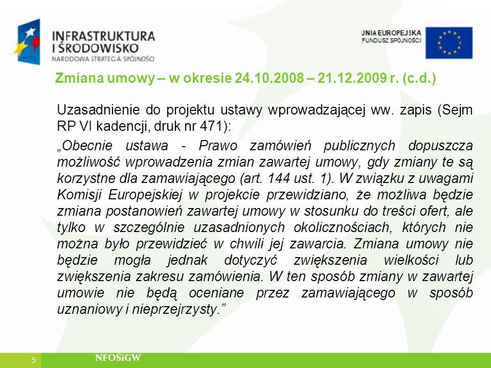 Zmiana umowy – w okresie 24.10.2008 – 21.12.2009 r. (c.d.)