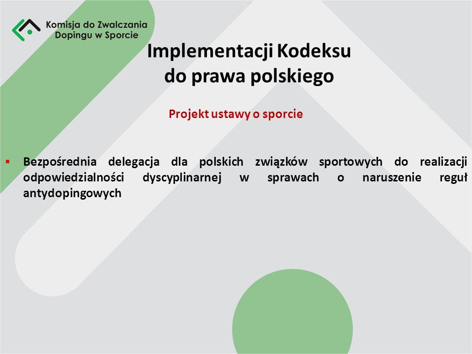 Implementacji Kodeksu do prawa polskiego