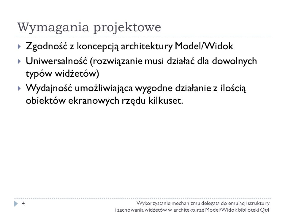 Wymagania projektowe Zgodność z koncepcją architektury Model/Widok