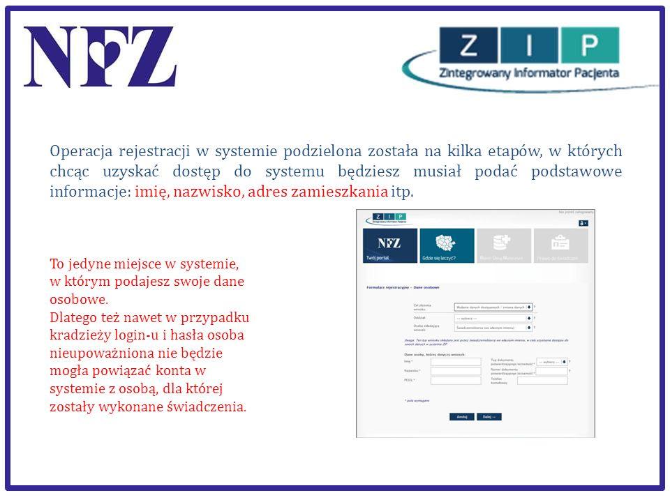 Operacja rejestracji w systemie podzielona została na kilka etapów, w których chcąc uzyskać dostęp do systemu będziesz musiał podać podstawowe informacje: imię, nazwisko, adres zamieszkania itp.