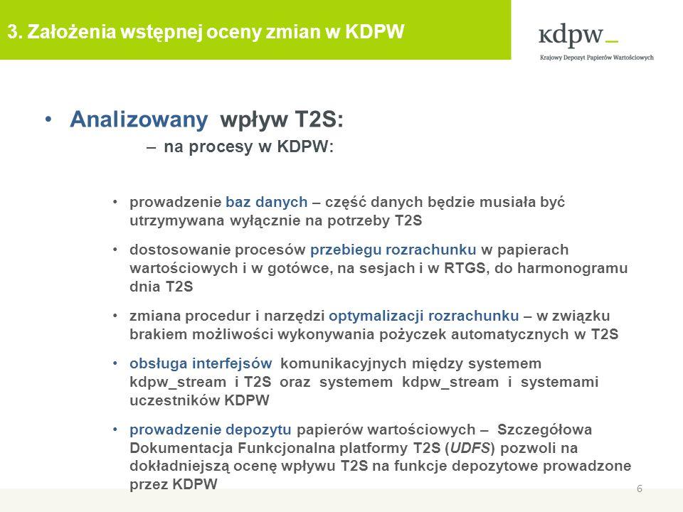 3. Założenia wstępnej oceny zmian w KDPW