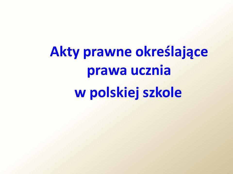 Akty prawne określające prawa ucznia w polskiej szkole