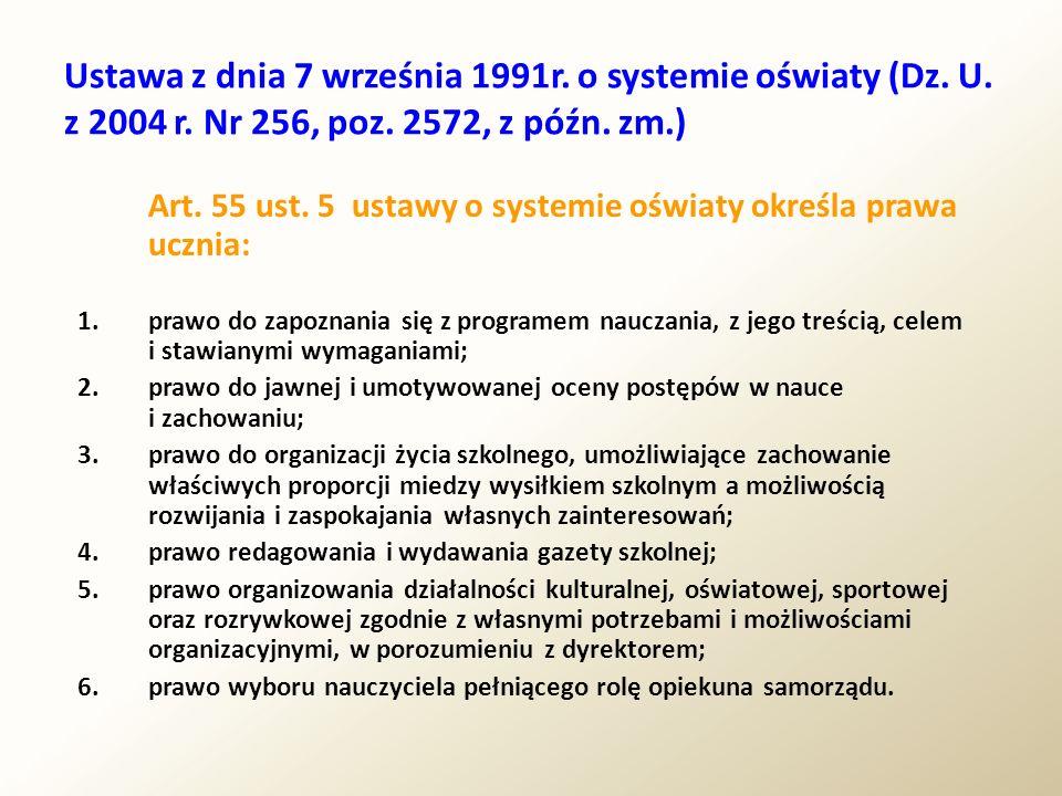 Ustawa z dnia 7 września 1991r. o systemie oświaty (Dz. U. z 2004 r