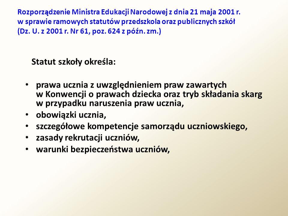 Statut szkoły określa: