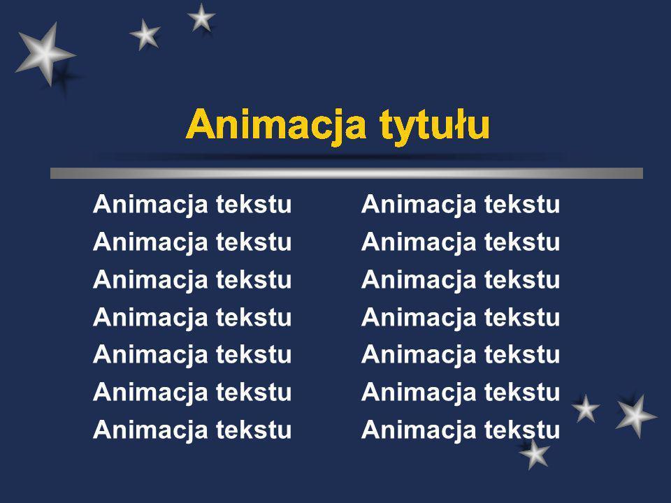 Animacja tytułu Animacja tytułu Animacja tytułu Animacja tytułu