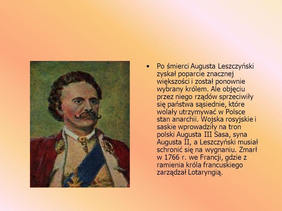 Po śmierci Augusta Leszczyński zyskał poparcie znacznej większości i został ponownie wybrany królem.