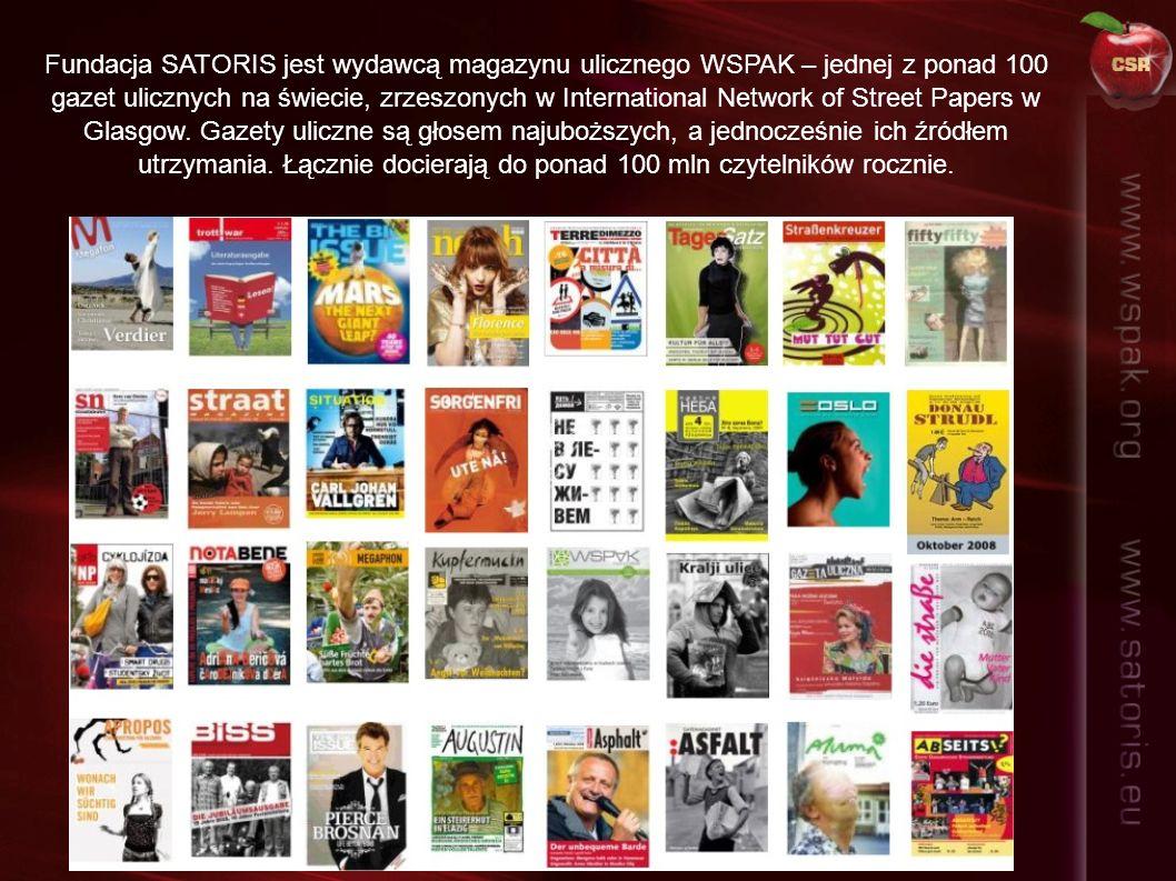 Fundacja SATORIS jest wydawcą magazynu ulicznego WSPAK – jednej z ponad 100 gazet ulicznych na świecie, zrzeszonych w International Network of Street Papers w Glasgow.