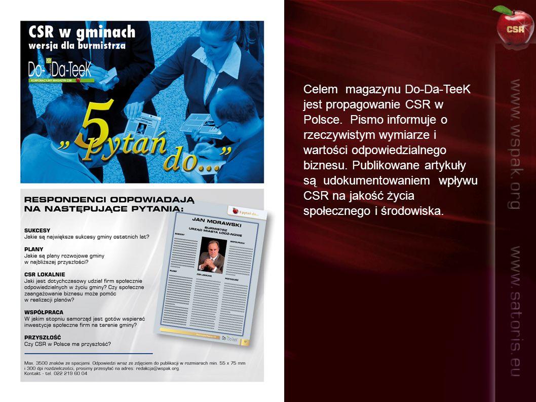 Celem magazynu Do-Da-TeeK jest propagowanie CSR w Polsce