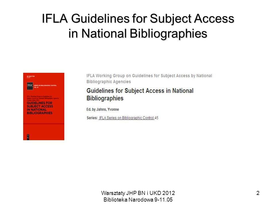 IFLA Guidelines for Subject Access in National Bibliographies