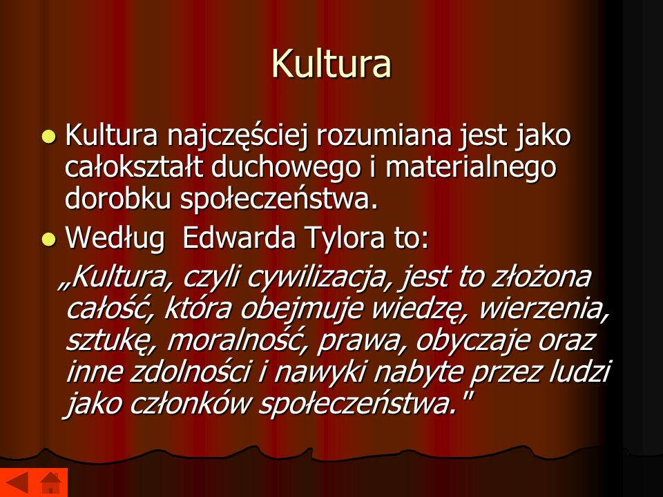 Kultura Kultura najczęściej rozumiana jest jako całokształt duchowego i materialnego dorobku społeczeństwa.