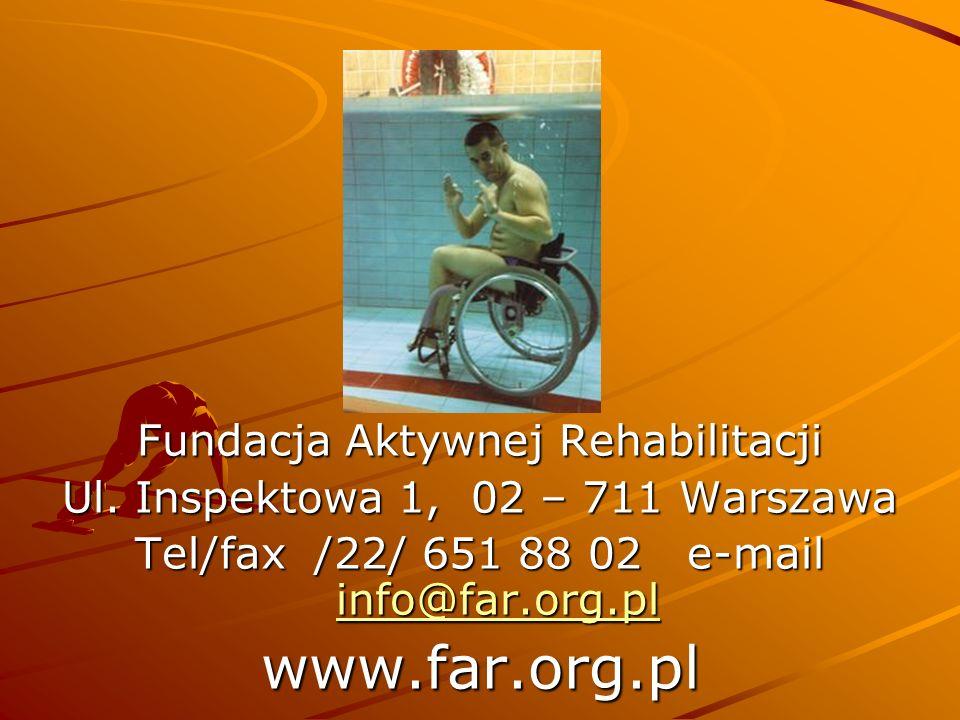 www.far.org.pl Fundacja Aktywnej Rehabilitacji