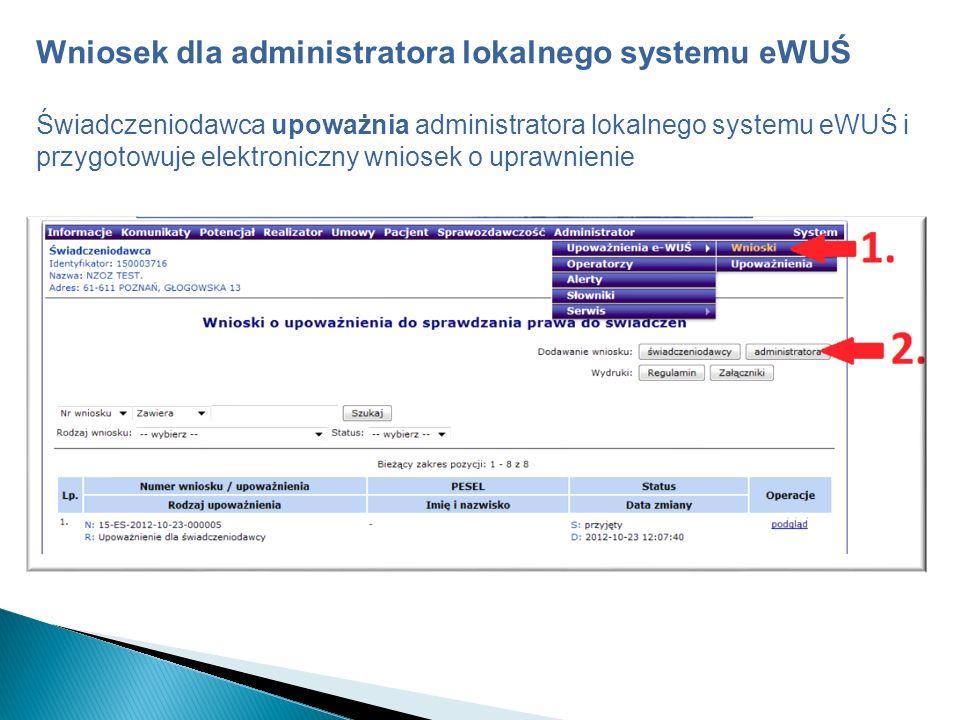 Wniosek dla administratora lokalnego systemu eWUŚ