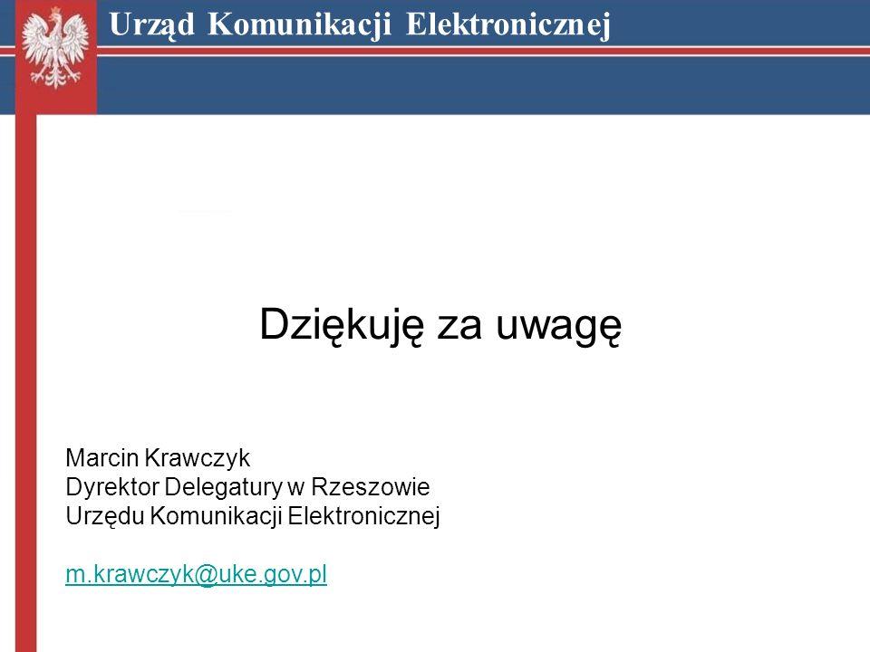 Dziękuję za uwagę Urząd Komunikacji Elektronicznej Marcin Krawczyk