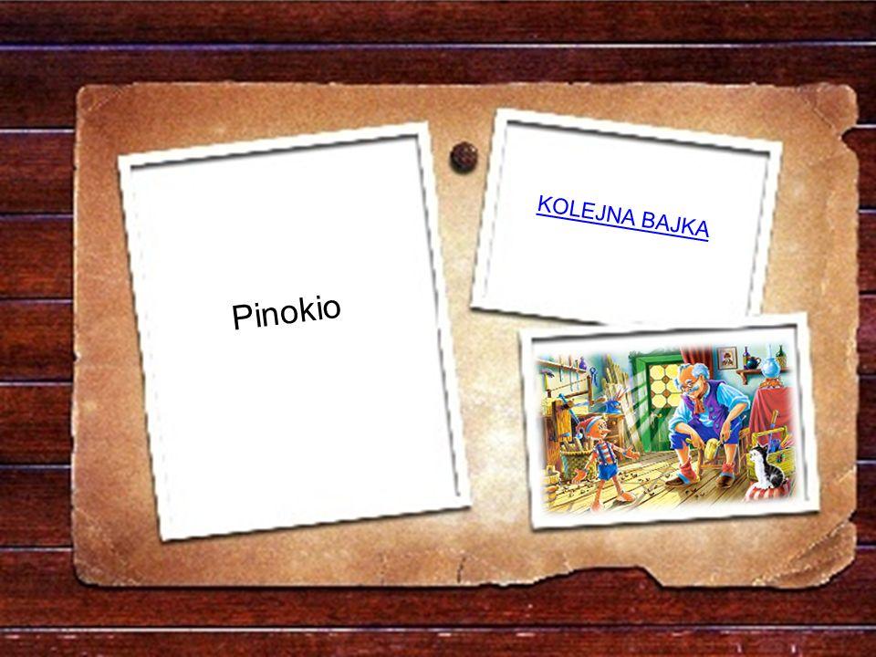 KOLEJNA BAJKA Pinokio