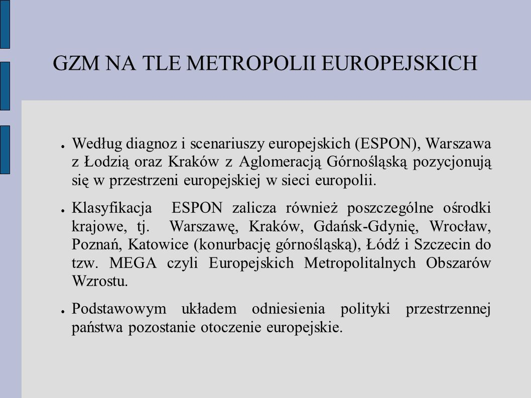 GZM NA TLE METROPOLII EUROPEJSKICH