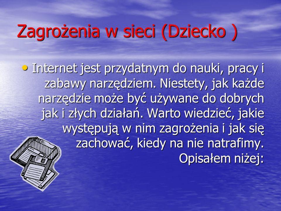 Zagrożenia w sieci (Dziecko )