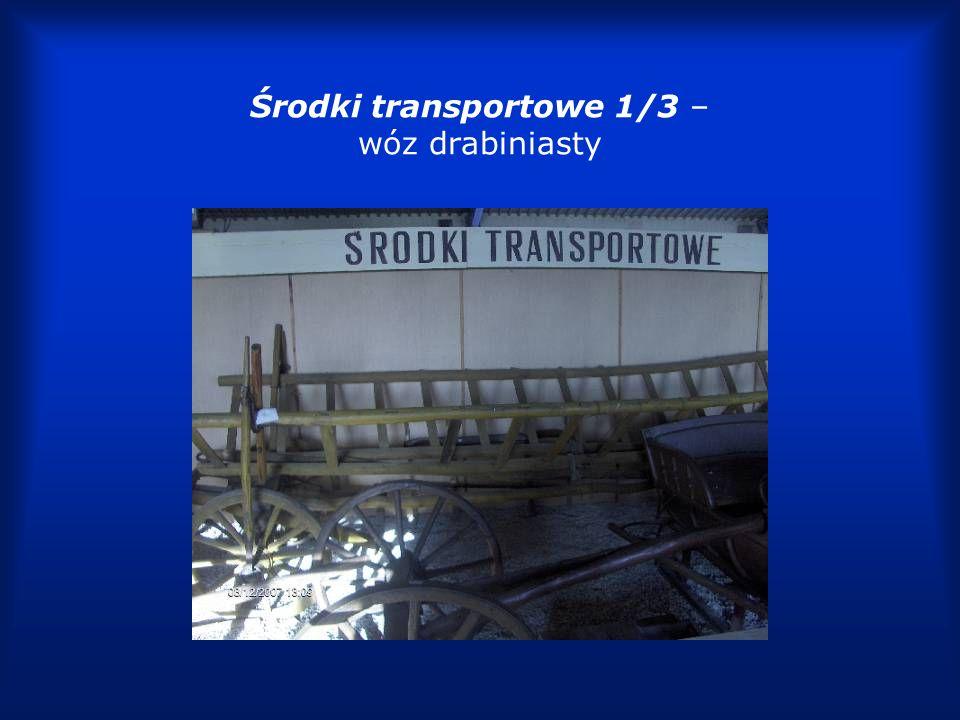 Środki transportowe 1/3 – wóz drabiniasty