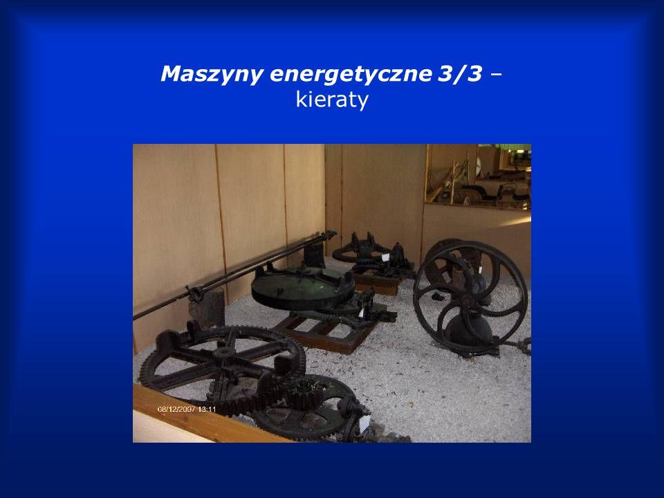 Maszyny energetyczne 3/3 – kieraty