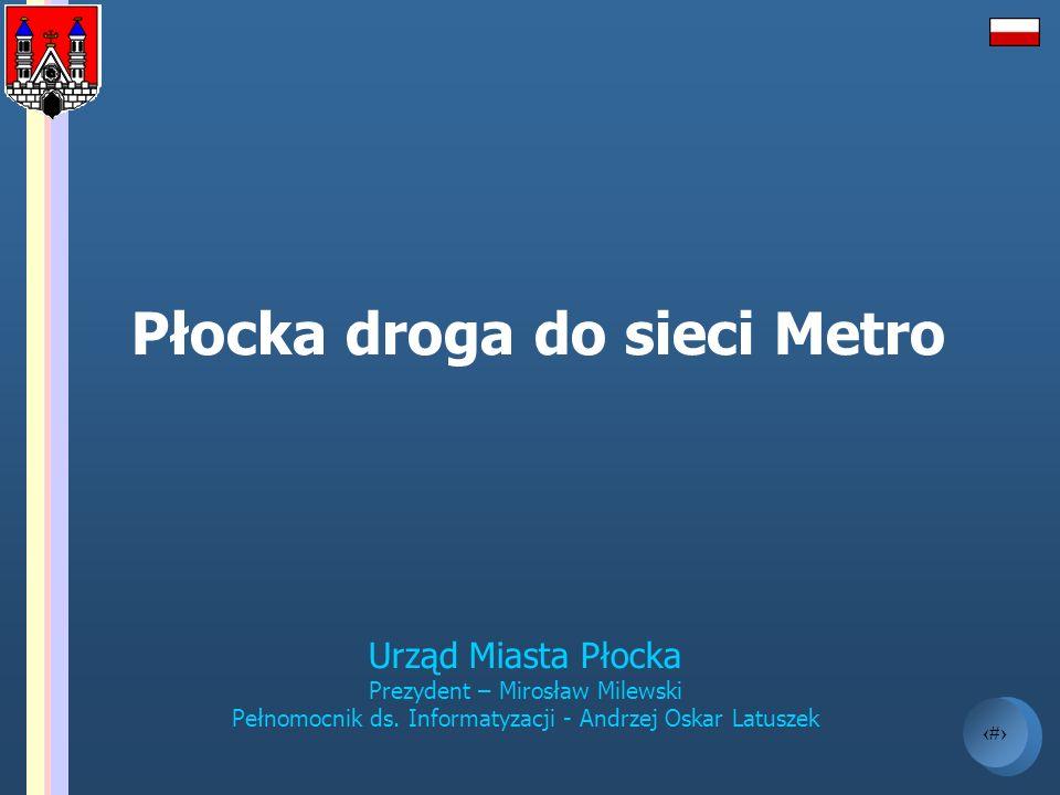Płocka droga do sieci Metro