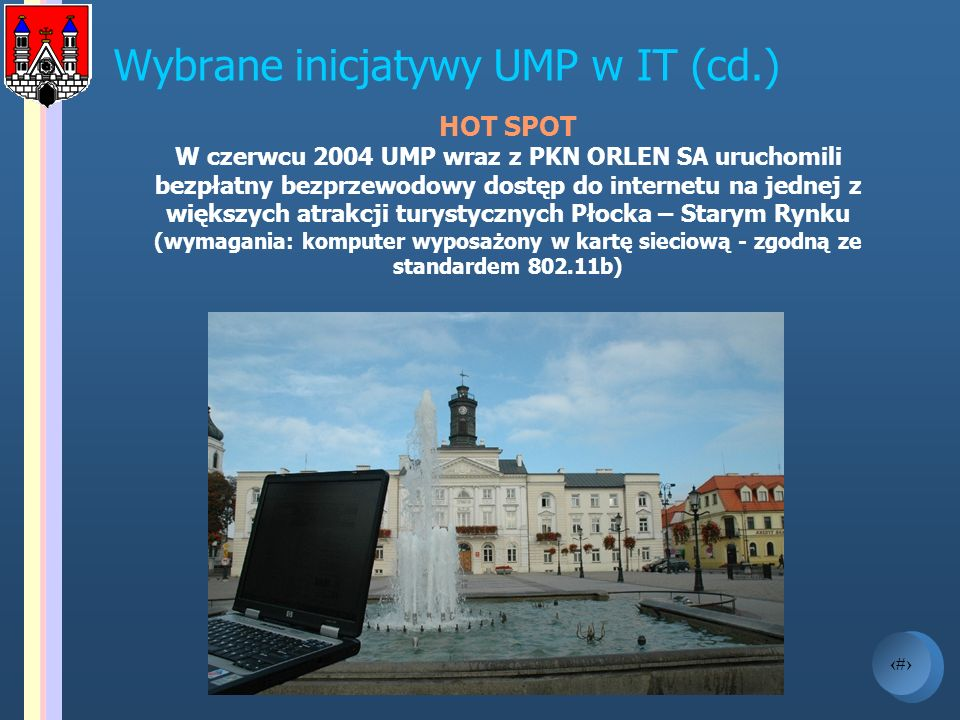 Wybrane inicjatywy UMP w IT (cd.)