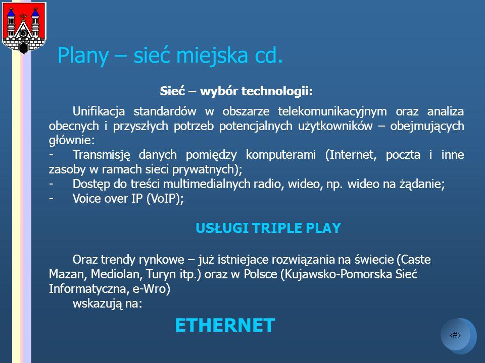 Sieć – wybór technologii: