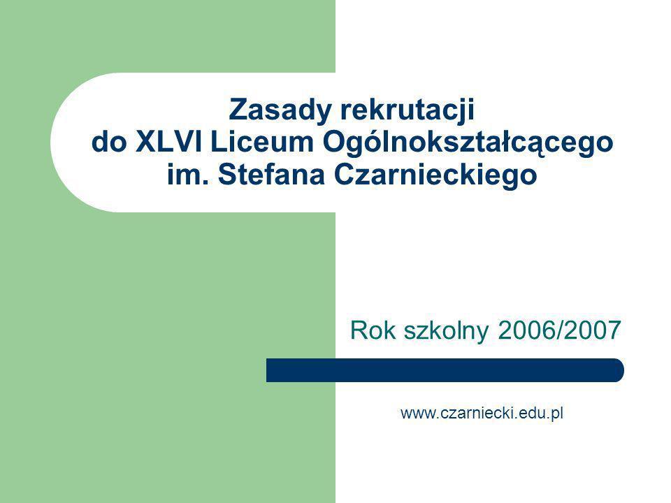 Zasady rekrutacji do XLVI Liceum Ogólnokształcącego im