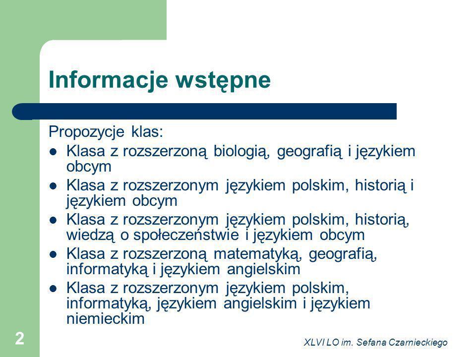Informacje wstępne Propozycje klas: