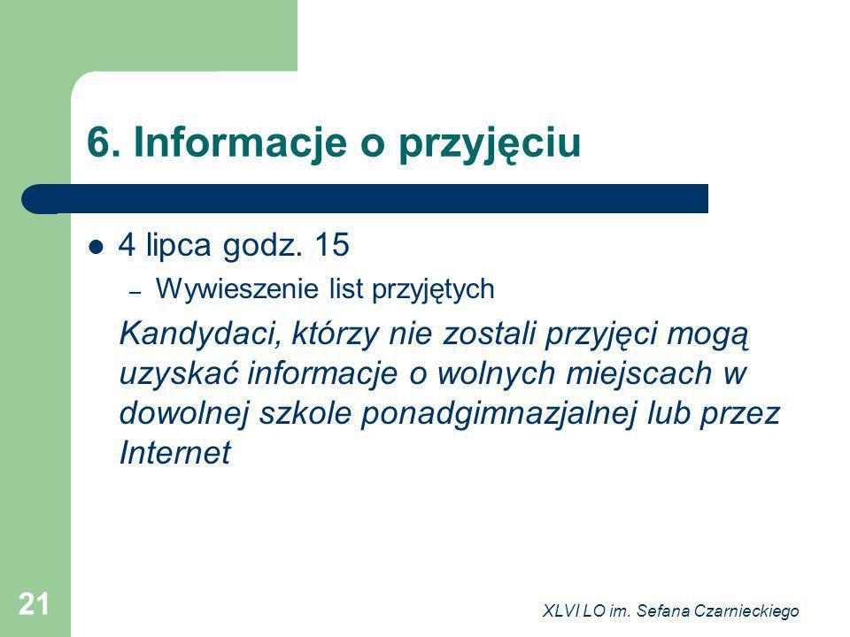 6. Informacje o przyjęciu
