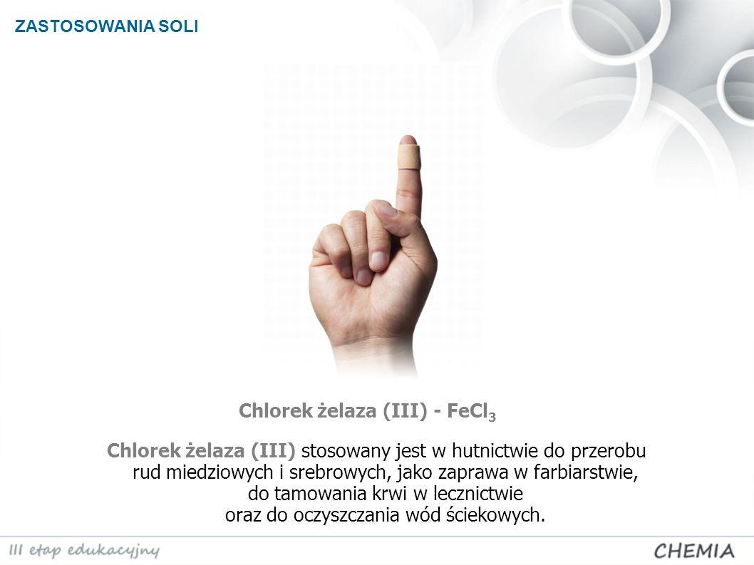 Chlorek żelaza (III) - FeCl3