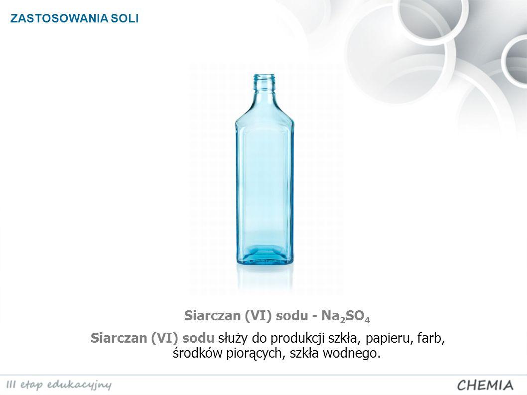 Siarczan (VI) sodu - Na2SO4
