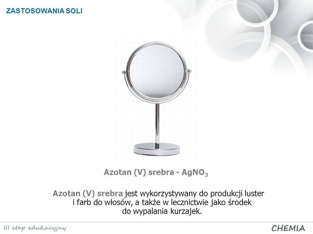 Azotan (V) srebra - AgNO3
