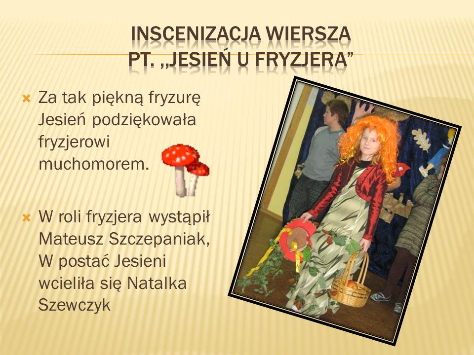 Inscenizacja wiersza pt. ,,Jesień u fryzjera