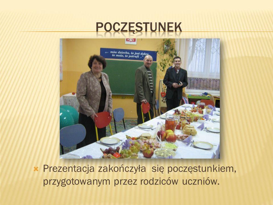 Poczęstunek Prezentacja zakończyła się poczęstunkiem, przygotowanym przez rodziców uczniów.