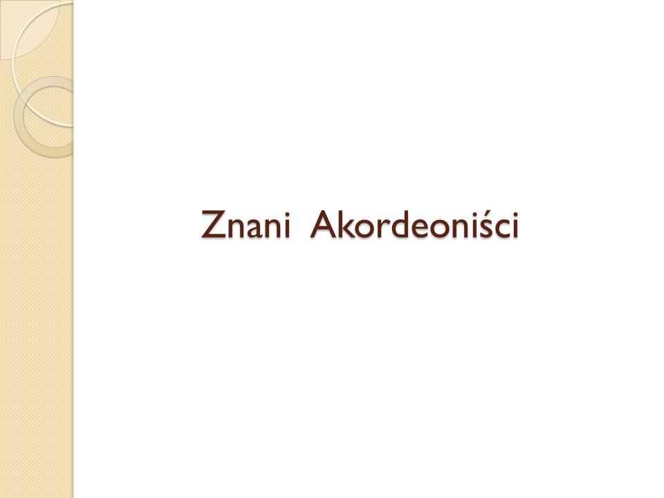 Znani Akordeoniści