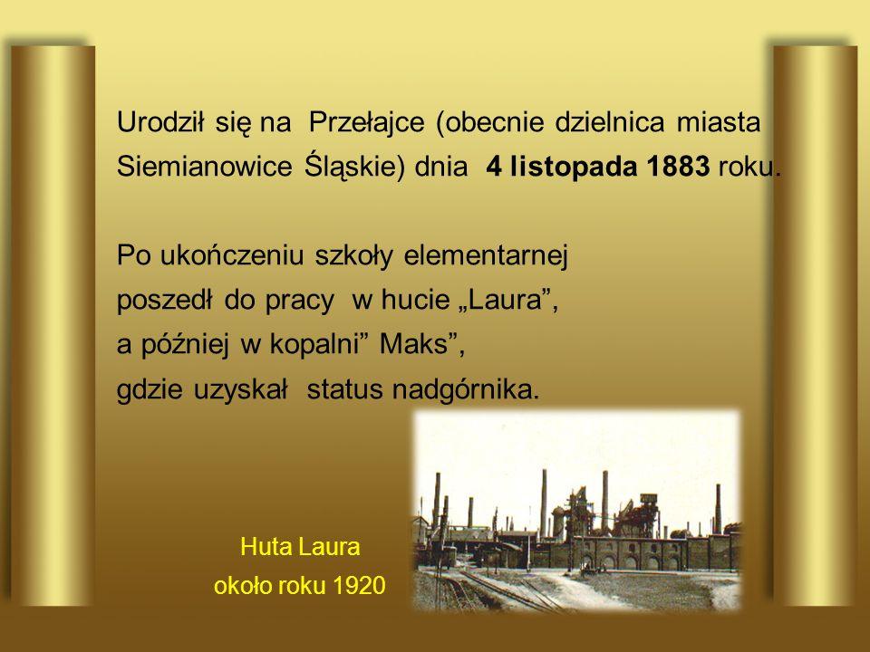 Urodził się na Przełajce (obecnie dzielnica miasta