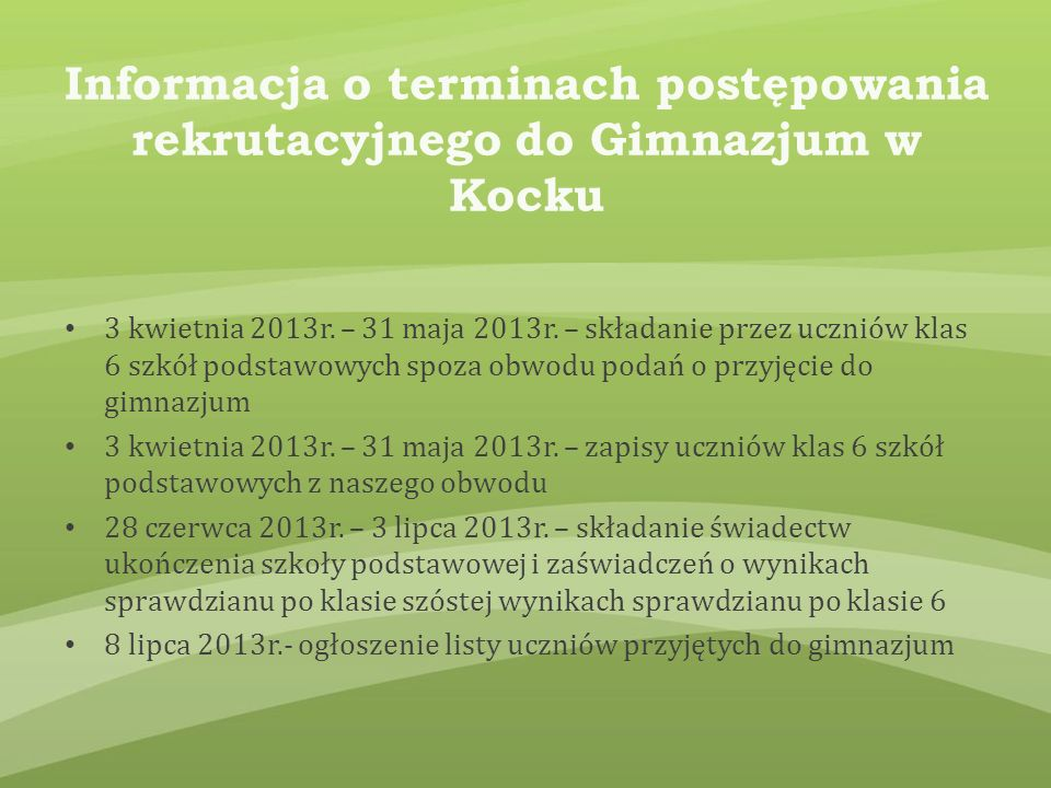 Informacja o terminach postępowania rekrutacyjnego do Gimnazjum w Kocku