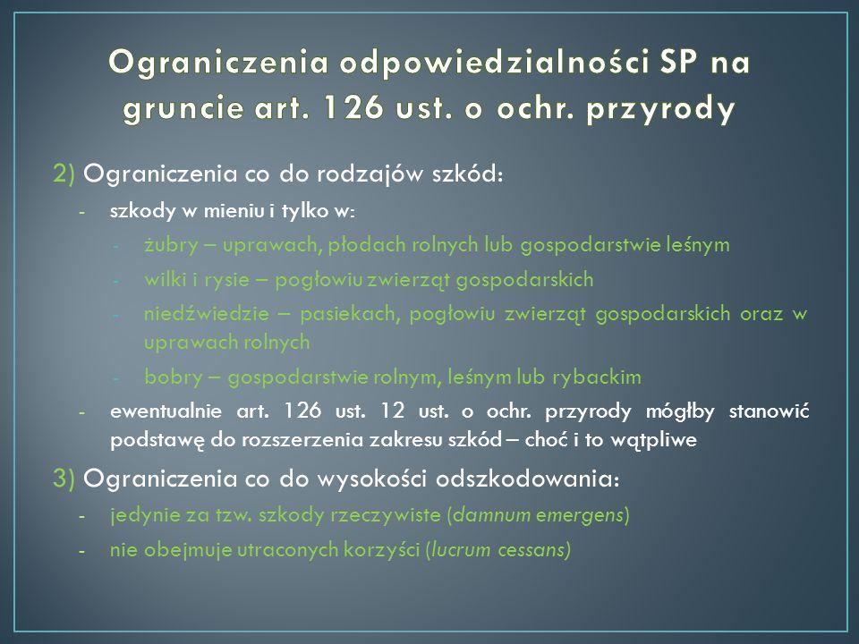 Ograniczenia odpowiedzialności SP na gruncie art. 126 ust. o ochr