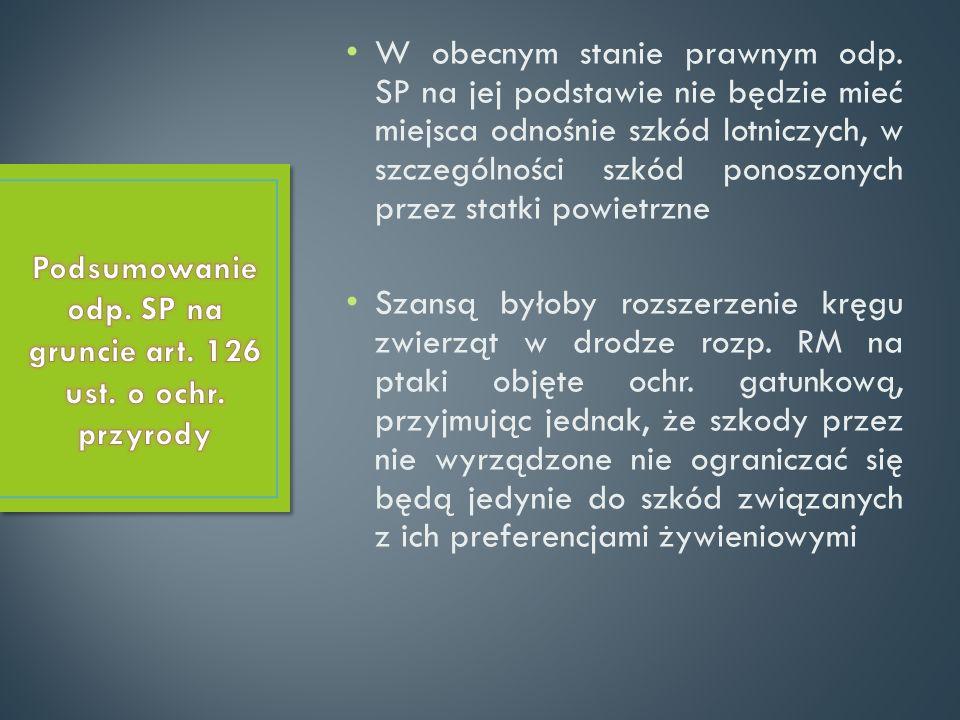 Podsumowanie odp. SP na gruncie art. 126 ust. o ochr. przyrody