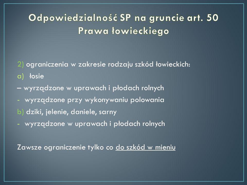 Odpowiedzialność SP na gruncie art. 50 Prawa łowieckiego